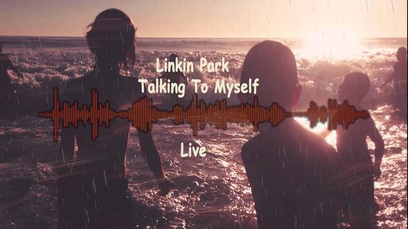 聯合公園 主唱遺作《Talking To Mys 》歌詞